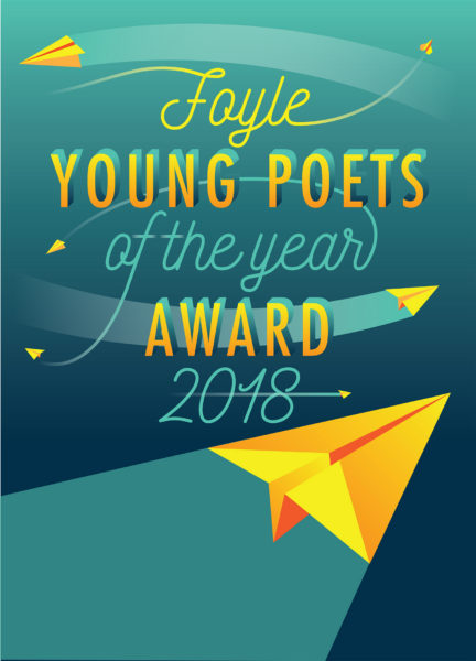 Foyle Young Poets of the Year Award 2018