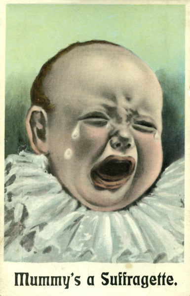 This satirical anti-suffrage postcard depicts the abandoned child of a suffragette. A poem on the back reads: 'Mummy is a Suffragette/ And I am no one's pet/ Oh! Why am I left all alone/ To cry and suffer yet.' The postcard expresses a stereotypical view held by those opposing female suffrage that, in committing themselves to the votes for women cause, suffragettes had inevitably abandoned their domestic responsibilities and become bad mothers and neglectful wives.