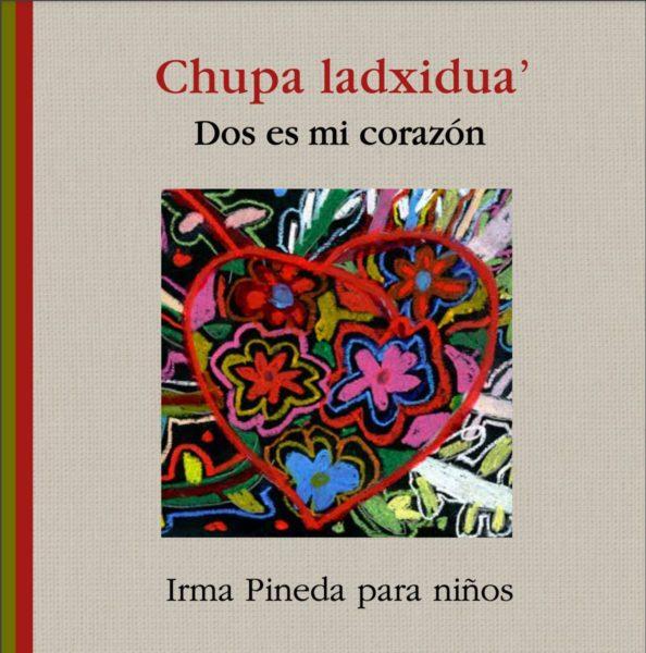 Cover Chupa laxidua' / Dos es mi corazon (My Heart in Two): Irma Pineda para ninos