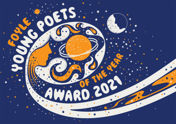 Foyle Young Poets of the Year Award 2021 artwork: orange planets whooshing through a blue sky with constellations, and a half moon that looks like the silhouette of a face