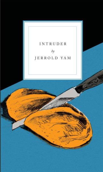 Book cover for Jerrold Yam's collection 'Intruder'. A stylised drawing of a a knife slicing a loaf of bread on a blue table