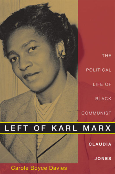 Book cover of Left of Karl Marx, with a photo of Claudia Jones