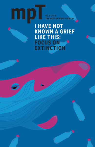 MPT cover of the Autumn 2019 issue called 'I have not known a grief like this: focus on extinction'. In the background, a drawn blue and pink whale stares at us from amongst a sea of plastic bottles