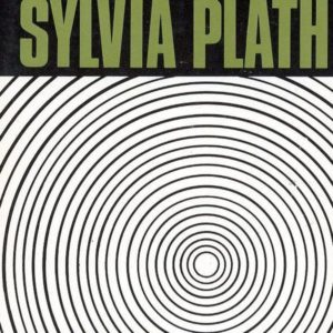 Crop of Book cover for The Bell Jar, Sylvia Plath. Plath's name appears at the top and underneath are dozens of black and white concentric circles inside one another