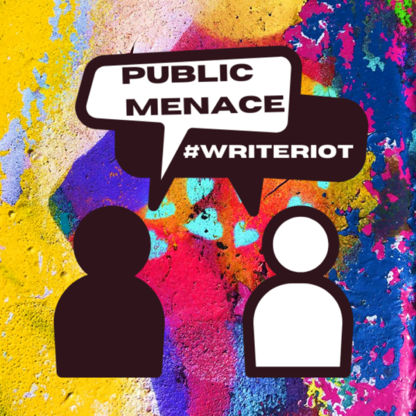 On a background of multi-coloured graffiti is a logo of two cartoon people in conversation with speech bubbles above their heads. In one bubble it reads 'Public Menace', whilst the other bubble reads '#writeriot'.