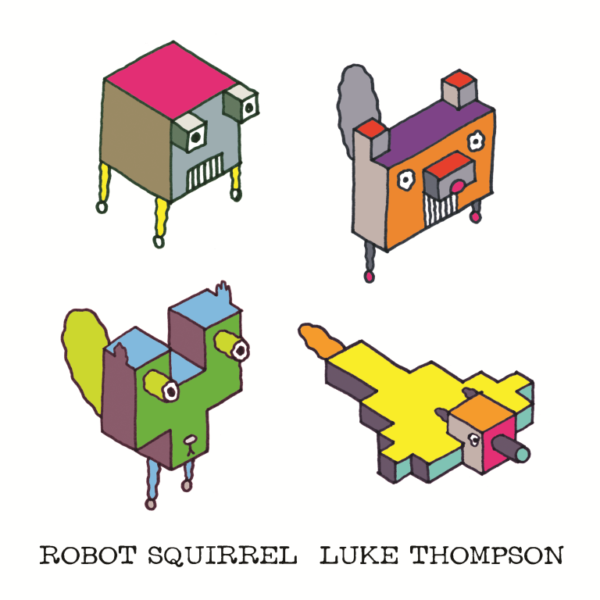 Robot Squirrel book cover: blocky graphic drawings of 'robot'-ified squirrels in bright colours