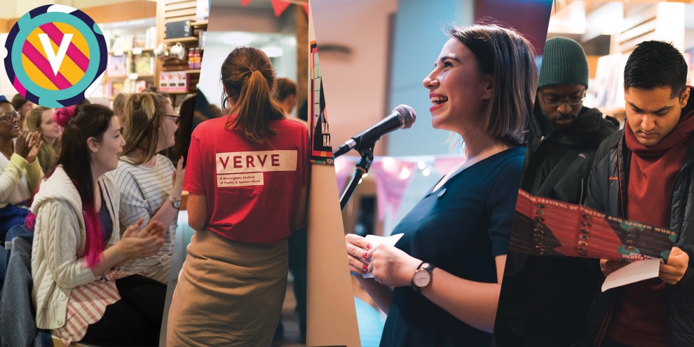 Four photos from Verve Poetry Festival edited together: an audience shot, a steward's t-shirt, a woman performing at a mic, and two people looking at a Verve Festival leaflet