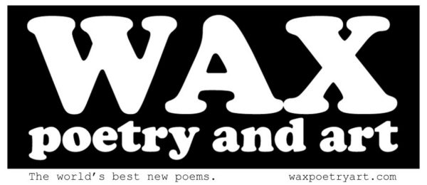 Wax poetry and art